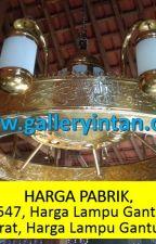 HARGAPABRIK, Call 0856-4211-5547, Harga Lampu Gantung Untuk Masjid Jakarta Barat by LampuNabawiMurah1989