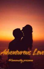 Adventurous Love by banuprasa