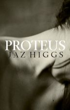 Proteus by JHiggs