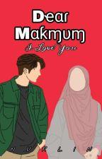 Dear Makmum | I Love You [COMPLETED] by NurlinSugar768