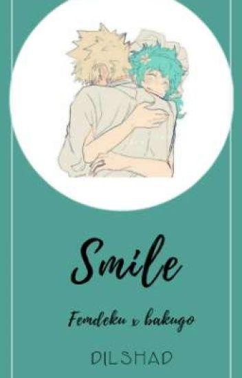 Smile (Fem deku x baku)