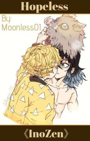 Hopeless   Inosuke X Zenitsu   InoZen   Oneshot   Kny by Moonless01