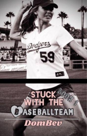 Stuck With The Baseball Team