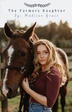 The Farmers Daughter  by Fallandbooks