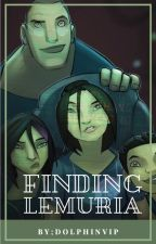 Finding Lemuria~The Deep Fanfic  by DolphinVIP