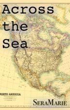 Across the Sea by Seramarie
