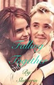 Dramione: Falling Together by Slutherin