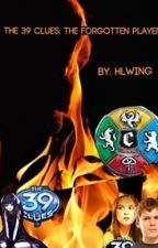 The 39 Clues: The Forgotten Player by hlwing