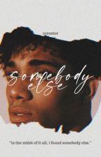 Somebody Else (NaNoWriMo 2019) by ccreator