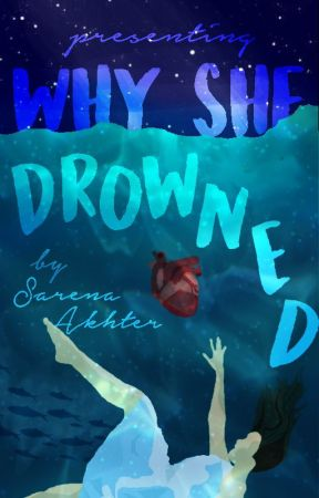 Why She Drowned [1] by sarena_a