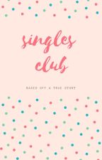 Singles Club by ajsanchorawala2