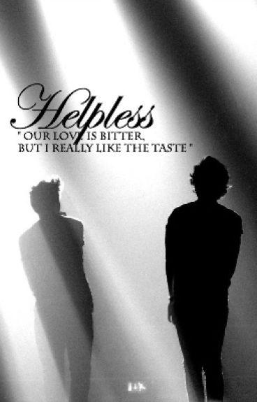 Helpless (( Larry Stylinson Fan Fiction ))