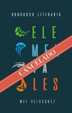"Concurso Literario ""Elementales"" by Lilium_Himmel"