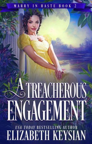 A Treacherous Engagement
