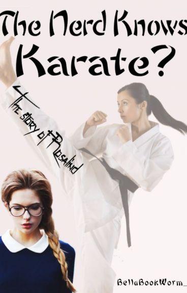 The Nerd Knows Karate?