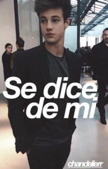 Se dice de mi. ✨ c.d