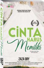 CINTA HARUS MEMILIKI by dearnovels