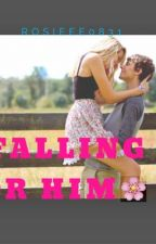 Falling For Justin by Rosieee0831