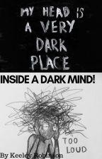 Inside a dark mind by darkzsoulzz