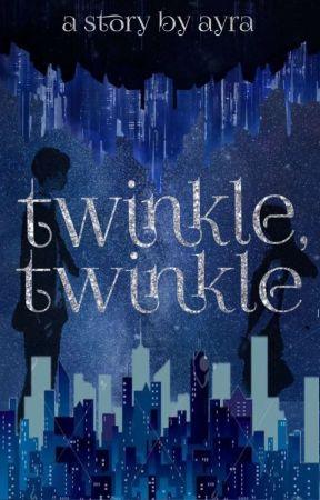 Twinkle, Twinkle by ayrasheeeen