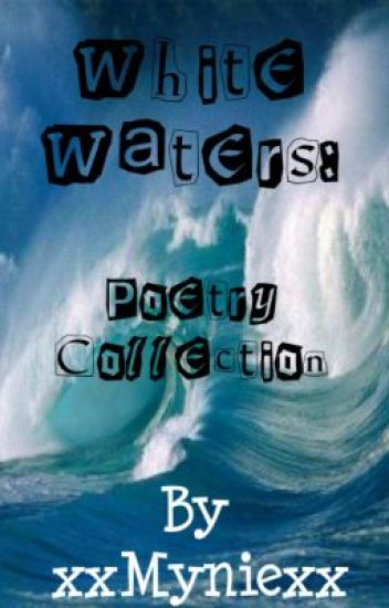 White Waters: Poetry Collection
