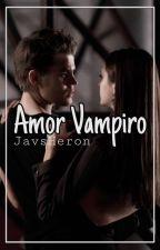Amor Vampiro by srta_herondale1