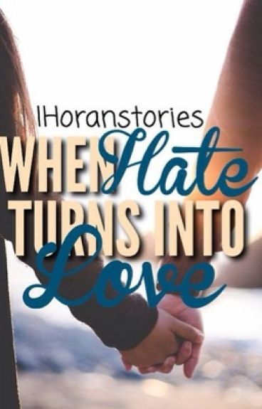 When Hate Turns Into Love || Neymar Jr Fanfiction