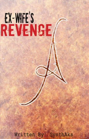 Ex-Wife's Revenge