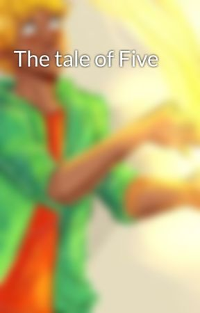 The tale of Five by invula