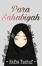 Para Sahabiyah by Hafsayushuf_