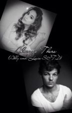 Always There {Ally and Louis SITD} by MissStayBreezie