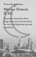 Mental Damage (C.H.) by KatDannan