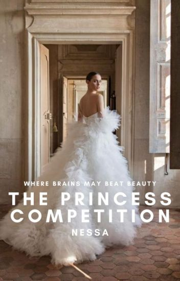 The Princess Competition | ✔