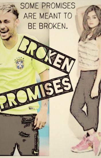 Broken Promises (Neymar Jr)