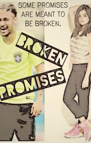 Broken Promises (Neymar Jr)