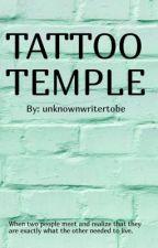 Tattoo Temple by unknownwritertobe