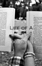 Life Of A Teenage Bookworm by balletflats21