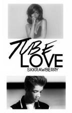 TubeLove (BWWM) by skkrawberry