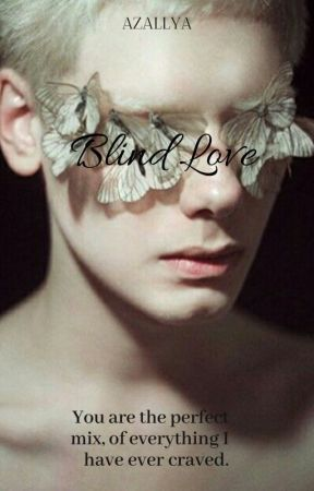 Blind Love by Azallya