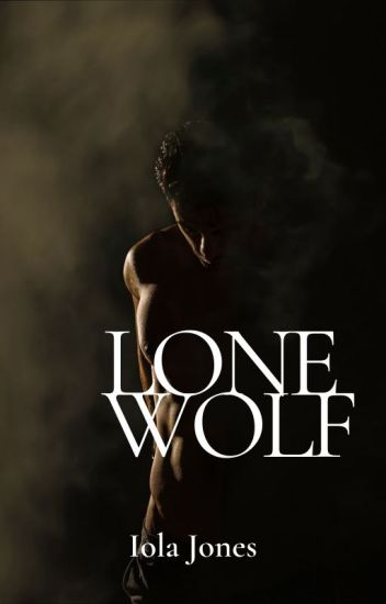 Lone Wolf (EDITING)