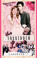 The Forbidden Love [CHANDARA] by iamkrung11