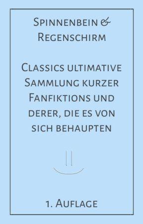 Spinnenbein & Regenschirm by classicandvampire