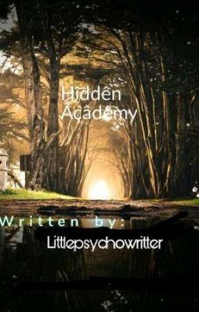 Hidden Academy: The Lost Princess Of Flavian Kingdom by littlepsychowritter