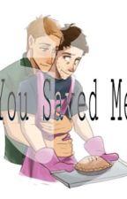 You Saved Me (Destiel AU) by multifandomuniverse