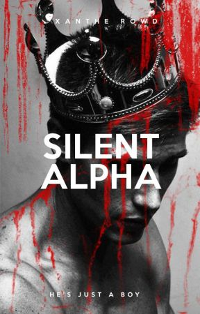 Silent Alpha by XantheRowds