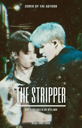 the stripper | Yoonmin by agustdnotsuga