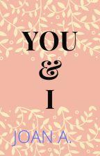 You & I by flowersandferries
