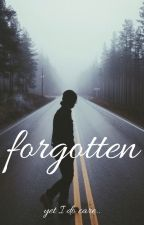 Forgotten... by _Fallen_Angel_4122