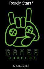 Ready Start? (Gamer male reader x RWBY Harem) by Goldengun2002