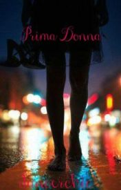 Prima donna (A One Direction Fan Fiction) by dancerchic